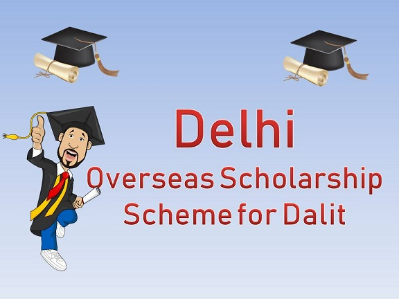Overseas Scholarship Scheme for Dalit Candidates in Delhi